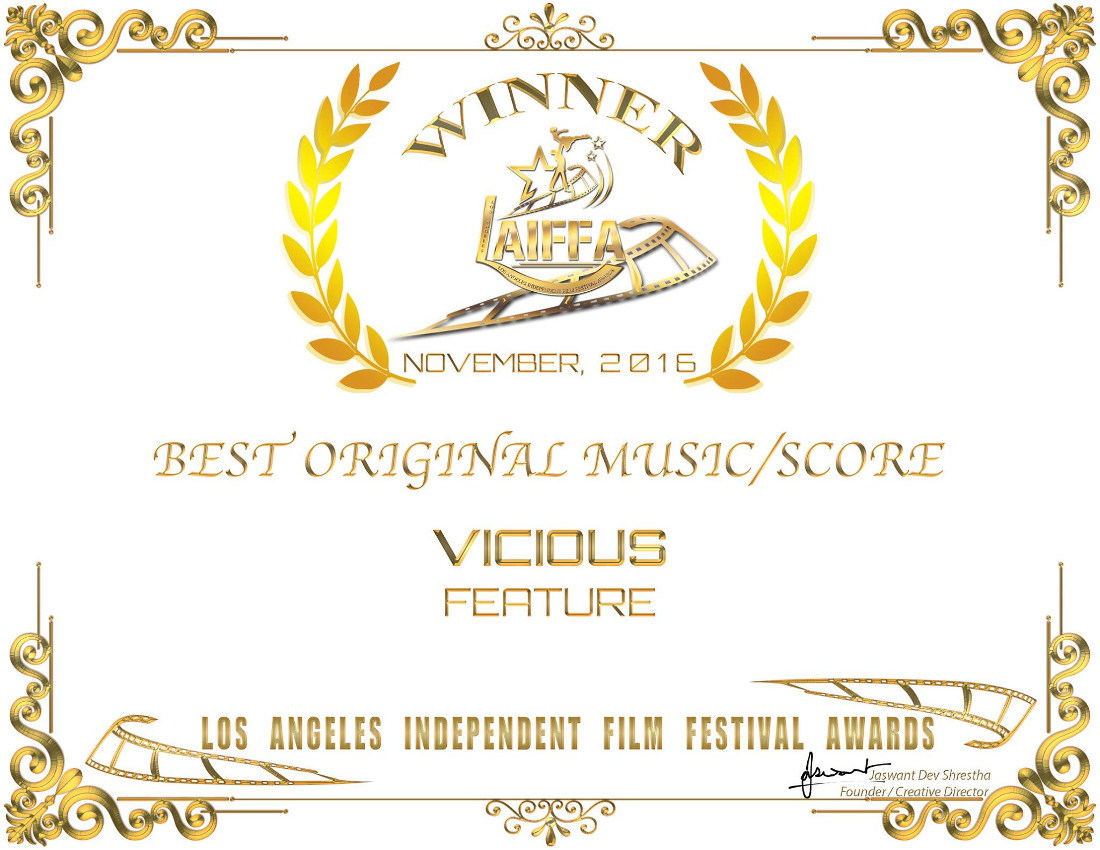 Vicous Los Angeles Independent Film Festival Award November Best Score