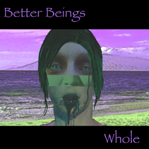 Better Beings-Whole-albumcover