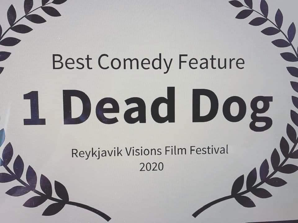 1 Dead Dog award laurel for Best Comedy Feature at the Reykjavik Visions Film Festival.