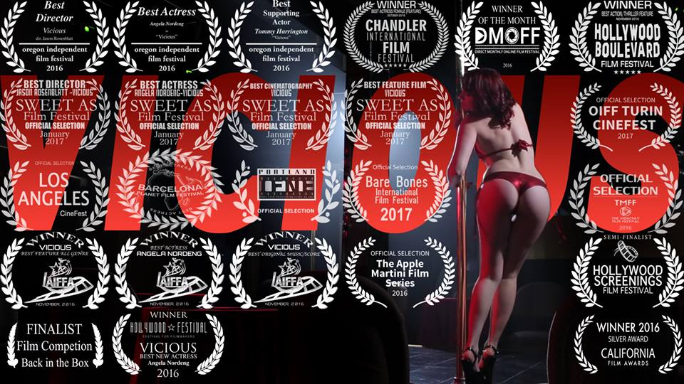 Banner for the movie, Vicious featuring a picture of the lead acresss pole dancing along with film festival laurles.